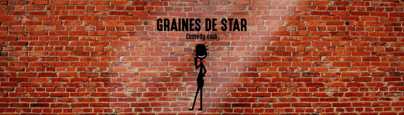 GRAINES DE STAR COMEDY CLUB
